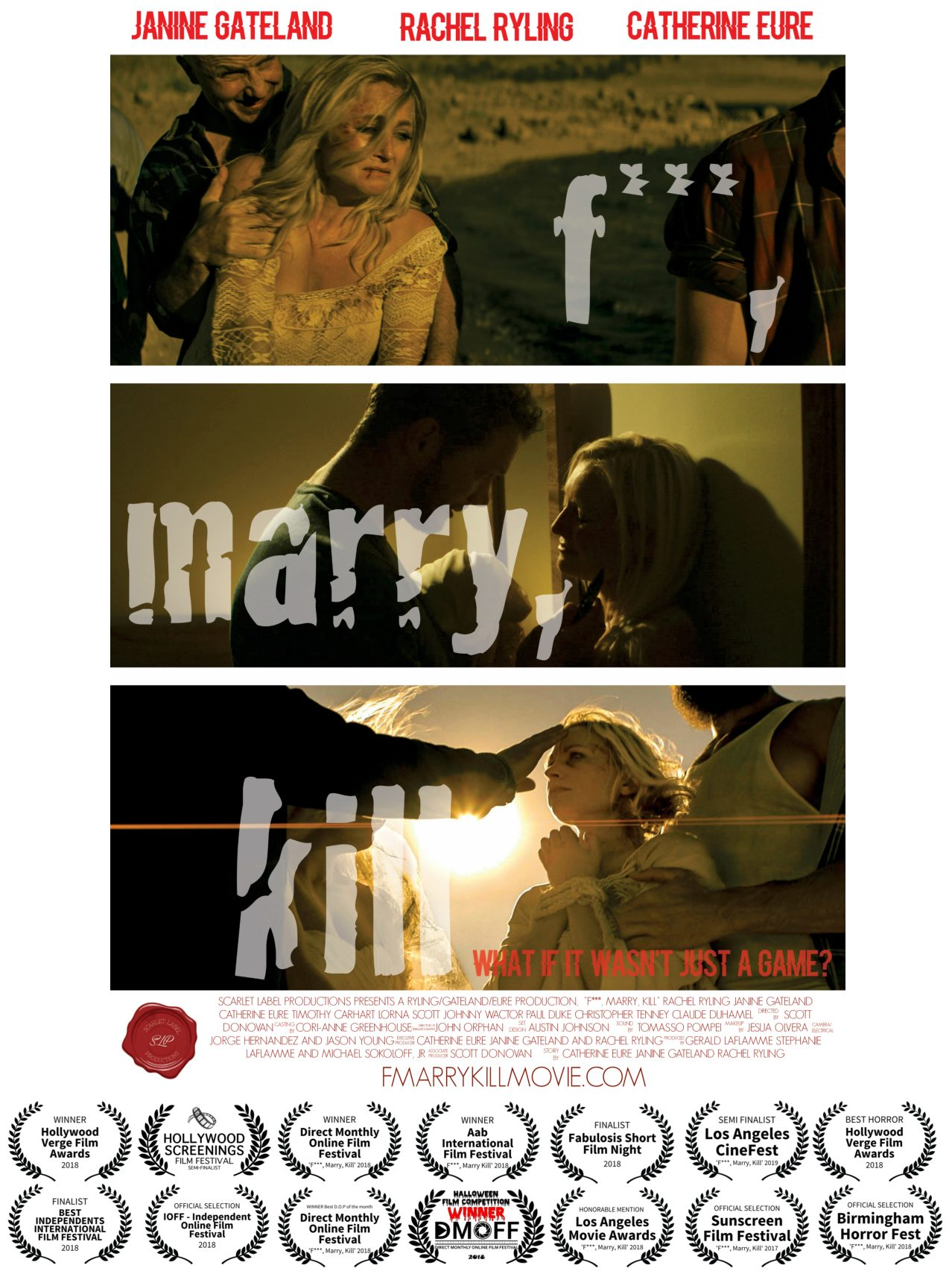 2015; F***, Marry, Kill – Film (COMPLETED – CURRENTLY ON FESTIVAL CIRCUIT)