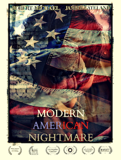 2018; Modern American Nightmare – Film (COMPLETED)